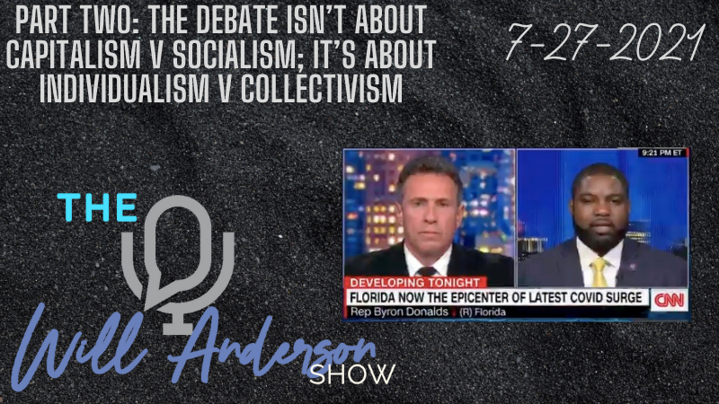 Part Two: The Debate Isn't About Capitalism V Socialism; It's About Individualism V Collectivism
