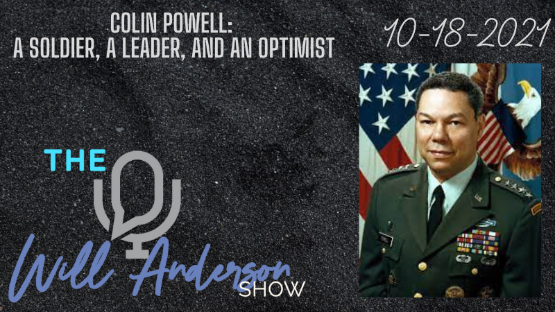 Colin Powell: A Soldier, A Leader, And An Optimist