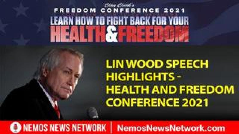 Lin Wood Speech Highlights - Health And Freedom Conference 2021 Tulsa