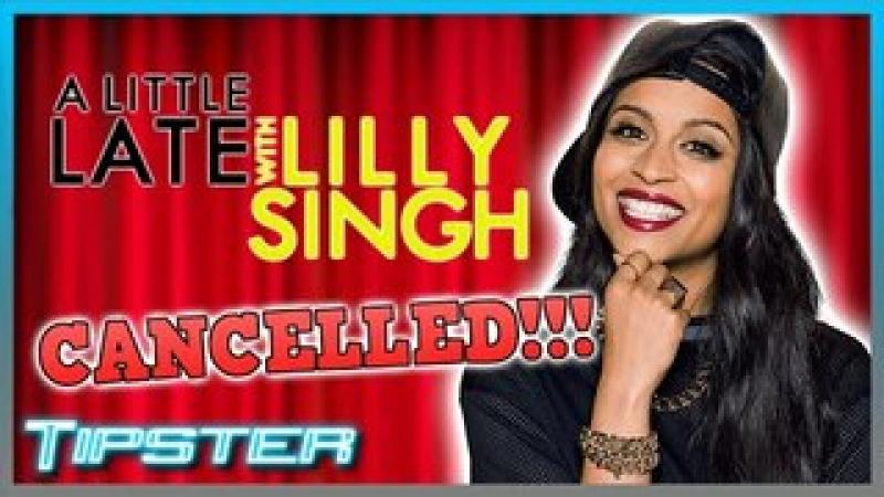 Lilly Singh#x27;s Late Night Show has been CANCELLED!!!