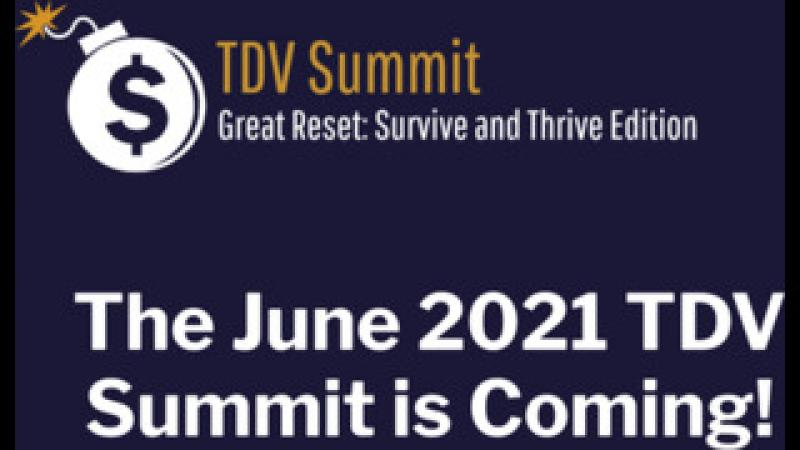 TDV Summit | Great Reset: Survive and Thrive Edition