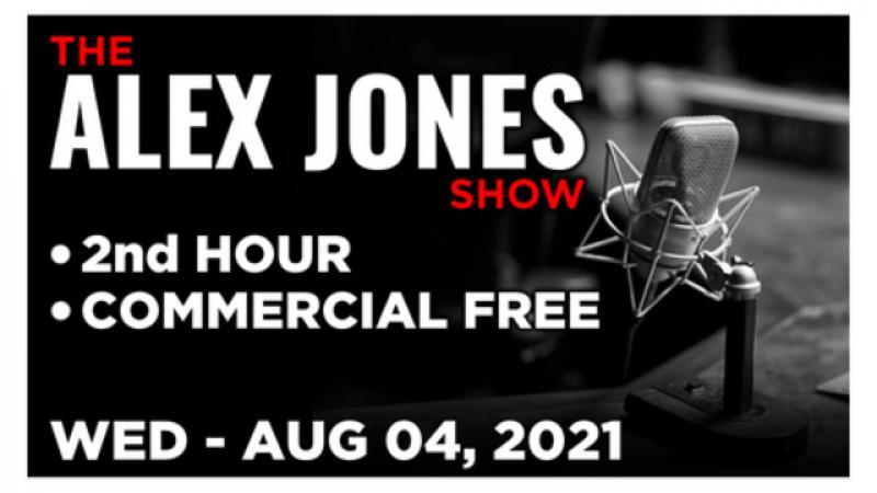 ALEX JONES (2nd HOUR) Wednesday 8421  LAURENCE FOX, News, Calls, Reports amp; Analysis  Infowars