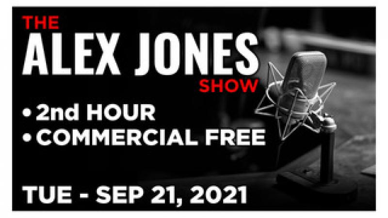 ALEX JONES (2nd HOUR) Tuesday 92121  JODI O#x27;MALLEY VAX WHISTLEBLOWER, News, Reports amp; Analysis