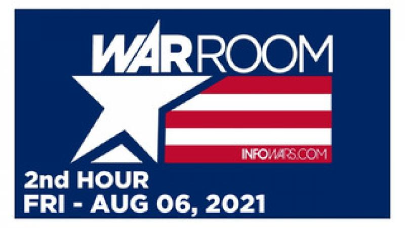 WAR ROOM (2nd HOUR) Friday 8621  CLAY CLARK THRIVETIME SHOW, News, Reports amp; Analysis  Infowars