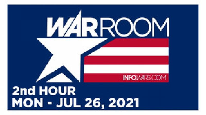 WAR ROOM (2nd HOUR) Monday 72621  ALLIE FRENCH, News, Reports amp; Analysis  Infowars