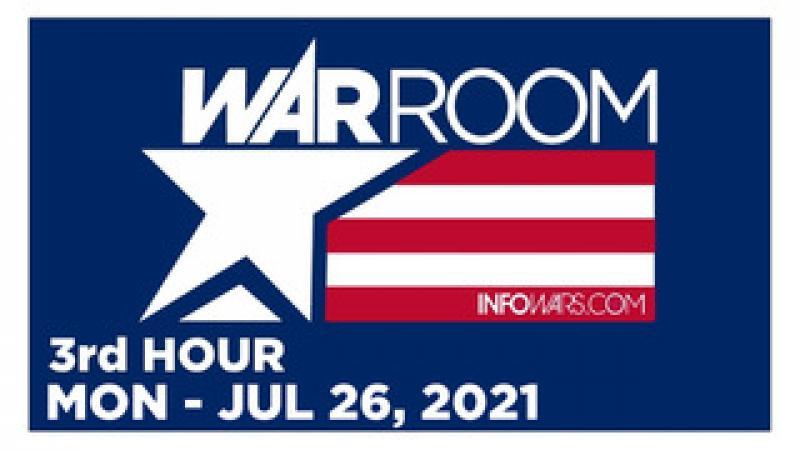 WAR ROOM (3rd HOUR) Monday 72621  ERIN ELIZABETH, News, Reports amp; Analysis  Infowars