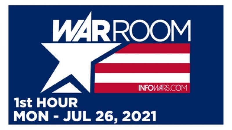 WAR ROOM (1st HOUR) Monday 72621  News, Reports amp; Analysis  Infowars