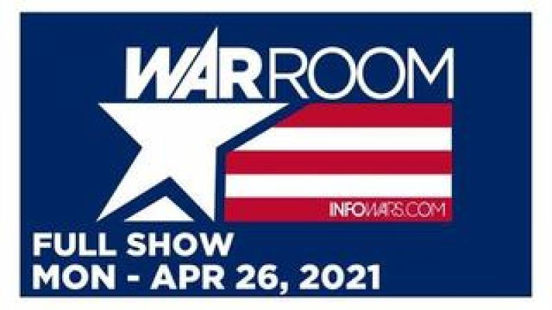 WAR ROOM (FULL) Monday 42621  Daniel McCarthy, News, Reports amp; Analysis  Infowars