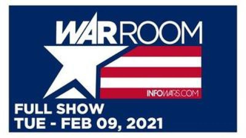 WAR ROOM (FULL SHOW) Tuesday 2/9/21 • Tom Pappert, News, Calls, Reports & Analysis • Infowars