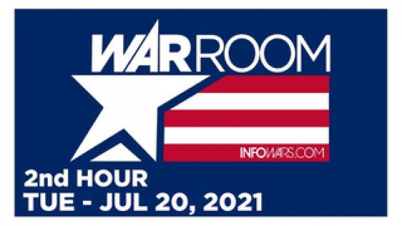WAR ROOM (2nd HOUR) Tuesday 72021  News, Reports amp; Analysis  Infowars