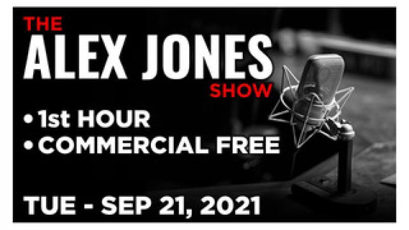 ALEX JONES (1st HOUR) Tuesday 92121  News, Reports amp; Analysis  Infowars