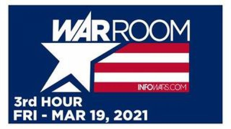 WAR ROOM (3rd HOUR) Friday 31921  News, Reports amp; Analysis  Infowars