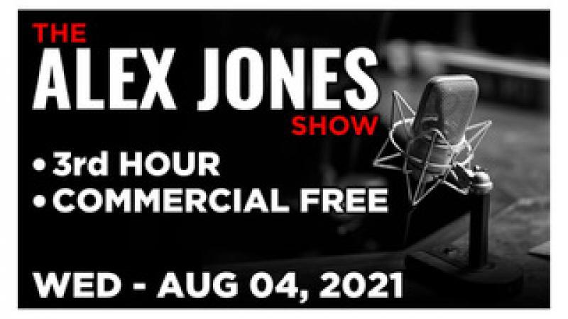 ALEX JONES (3rd HOUR) Wednesday 8421  CHRIS SKY, News, Calls, Reports amp; Analysis  Infowars