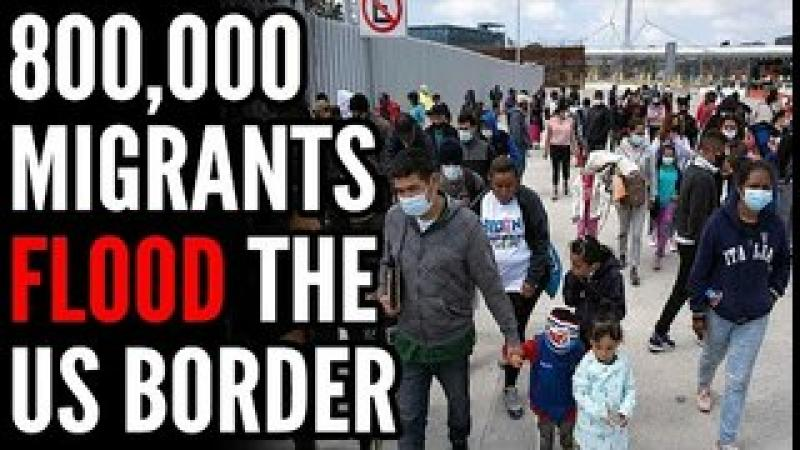 800k Migrant Families SURGE the US Border as Officials WARN People Aren#x27;t Being Vetted
