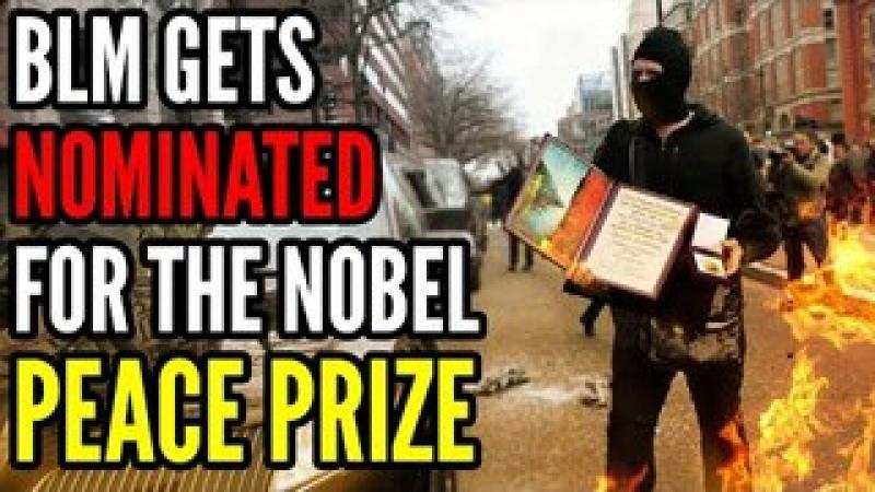 Babylon Bee PREDICTS the Future, BLM Rioters Nominated For the NOBEL PEACE PRIZE (Not Satire)
