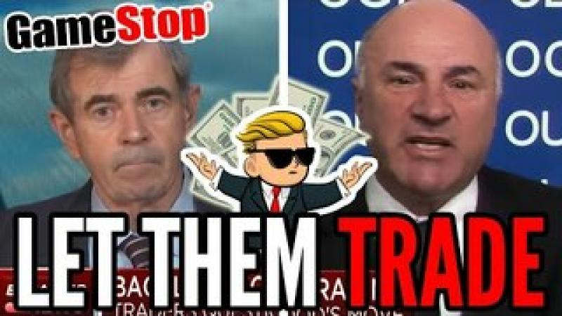 Kevin O'Leary Says LET THEM TRADE, The Elites HATE GameStop as Hedge Funds Lose BILLIONS