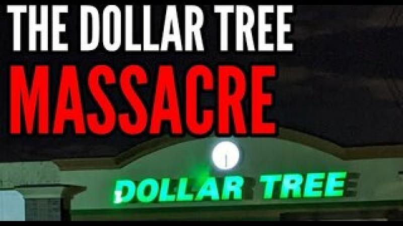 The Dollar Tree Store Massacre