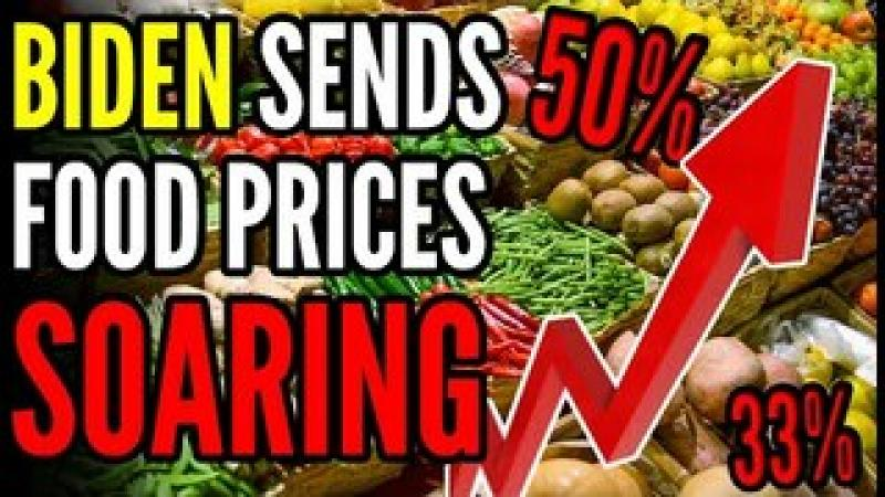 Biden#x27;s Tax Plan Sends Food Prices SOARING, Inflation Pushes America to Economic COLLAPSE