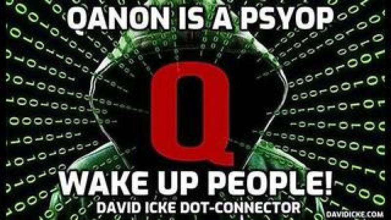 QAnon is a Psyop - Wake Up People! - David Icke Dot-Connector Videocast