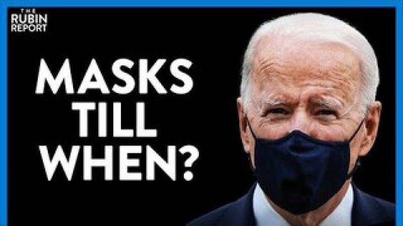 Biden#x27;s Bizarre Mask Prediction amp; Law to Fire Cops for Wrongthink | DIRECT MESSAGE | Rubin Report