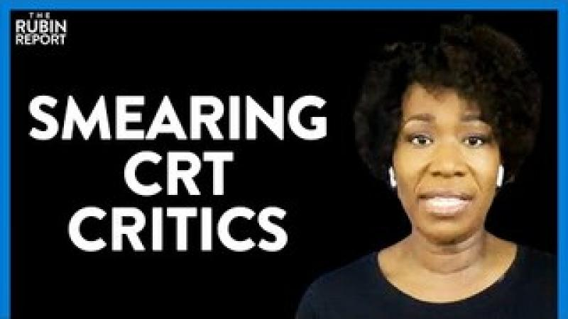 Critical Race Theory Losing Support? Joy Reid#x27;s Smears CRT Critics   DM CLIPS   Rubin Report