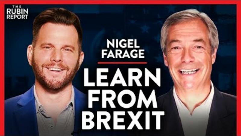 Brexit Lessons Republicans Must Learn or Lose in 2022 | Nigel Farage | INTERNATIONAL | Rubin Repor..