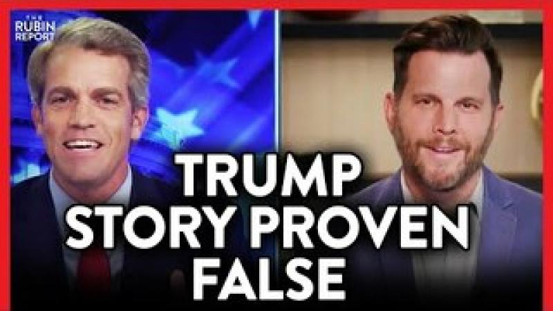 Yet Another Anti-Trump News Story Turns Out to Be False | POLITICS | Rubin Report