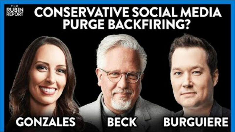 Big Tech Conservative Purge: Glenn Beck, Stu Burguiere, Sara Gonzales | ROUNDTABLE | Rubin Report