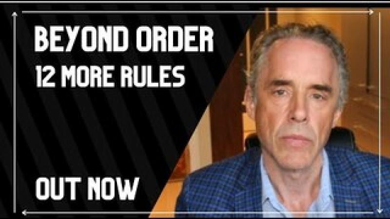 Out Now! Beyond Order: 12 More Rules for Life | Jordan Peterson