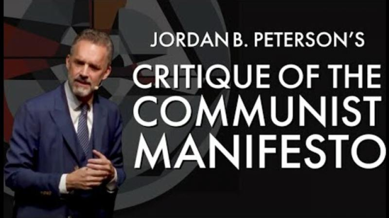 Jordan Peterson#x27;s Critique of the Communist Manifesto