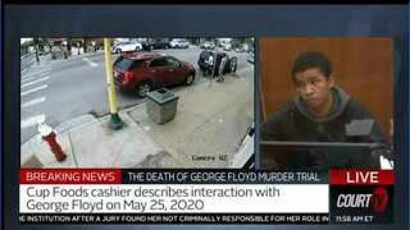 George Floyd Trial - More Cup Foods Cashier Testimony - Good Witness