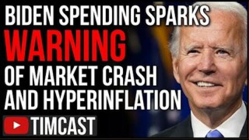 Biden Mass Spending Sparks WARNING Of Hyperinflation And Looming Market Crash, Gas Prices SKYROCKE..