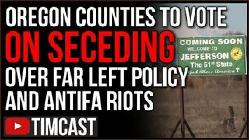 Oregon Counties WILL Vote On Seceding Over Anger At Failed Democrat Policy And Far Left Antifa Rio..