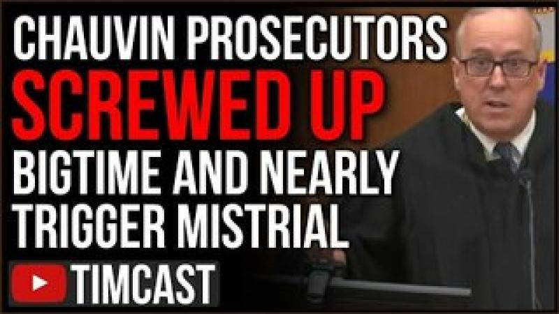 Chauvin Trial Prosecutors Screw Up BIGTIME, Judge Threatens Mistrial, Defense FURIOUS, Riot Expect..