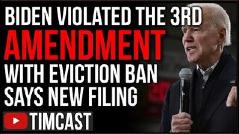 Biden Sued For Violating THIRD Amendment With Illegal Eviction Moratorium According To New Filing