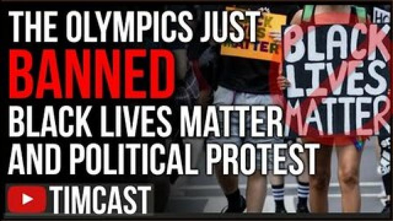 Olympics BANS Black Lives Matter Protest, Kneeling BANNED, People Are Tired Of Antifa And BLM Riot..