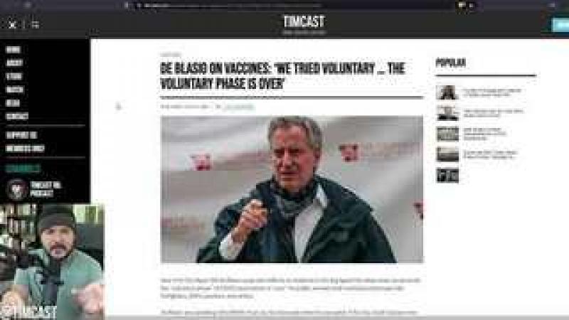 De Blasio Says quot;The Voluntary Phase is OVERquot; Orders Vaccine Mandates, Demands Vaccine Passports