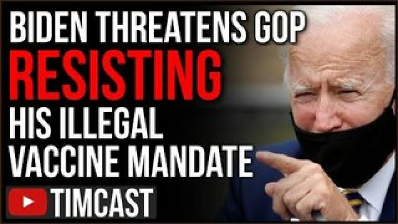 Biden Issues Threat To Republicans Opposing Illegal Vaccine Mandate, RNC And GOP To File Lawsuits