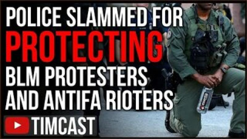 Police Are PROTECTING BLM Protesters, Viral Video Sparks Outrage After Cops Defend BLM And Antifa