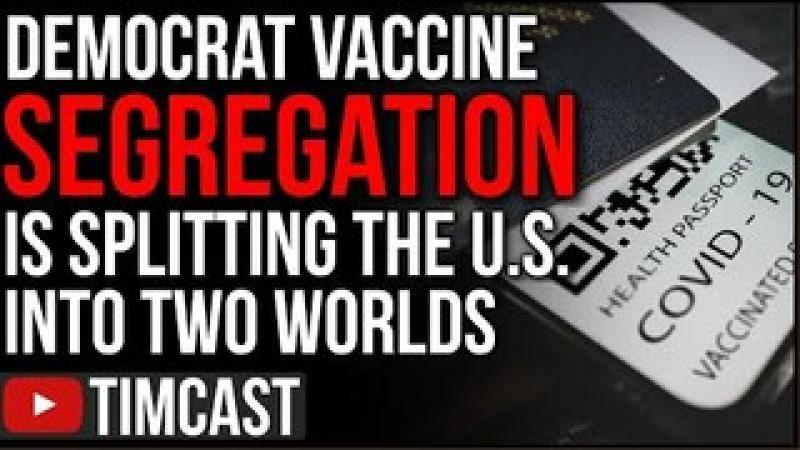 Democrats Mandating Vaccine Segregation Is Splitting The Country In Half, GOP Bans Vaccine Passpor..