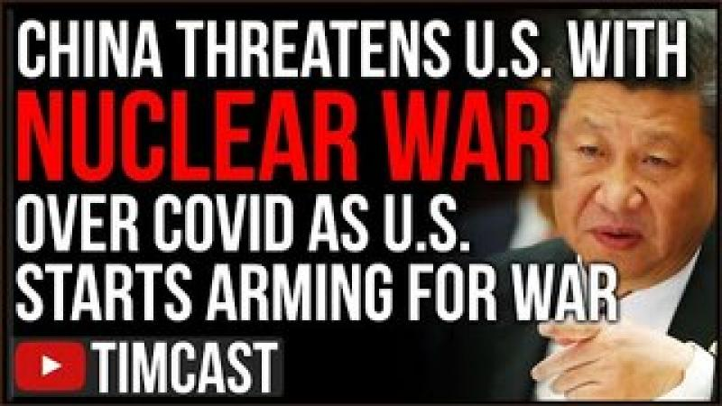 China Threatens US With NUCLEAR WAR Over COVID Investigation As Pentagon Arms For War With China