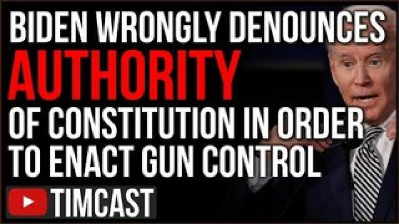 Biden Wrongly Denounces Constitutional Rights In Order To Enforce Democrat Gun Control Agenda