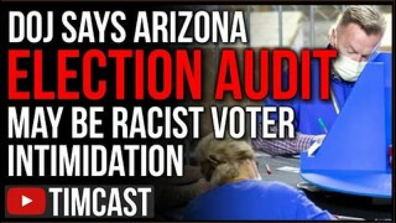 DOJ SLAMS Arizona Election Audit, Say It May VIOLATE Federal Law, Democrats Demand GOP Stop Recoun..
