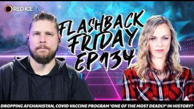 Dropping Afghanistan, Covid Vaccine Program One Of The Most Deadly In History? - FF Ep134