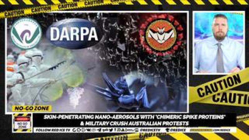 No-Go Zone: Skin-Penetrating Nano-Aerosols w Chimeric Spike Proteins amp; Military Crush Oz Protest