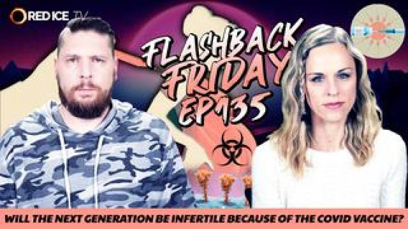 Will The Next Generation Be Infertile Because of the Covid Vaccine? - FF Ep135