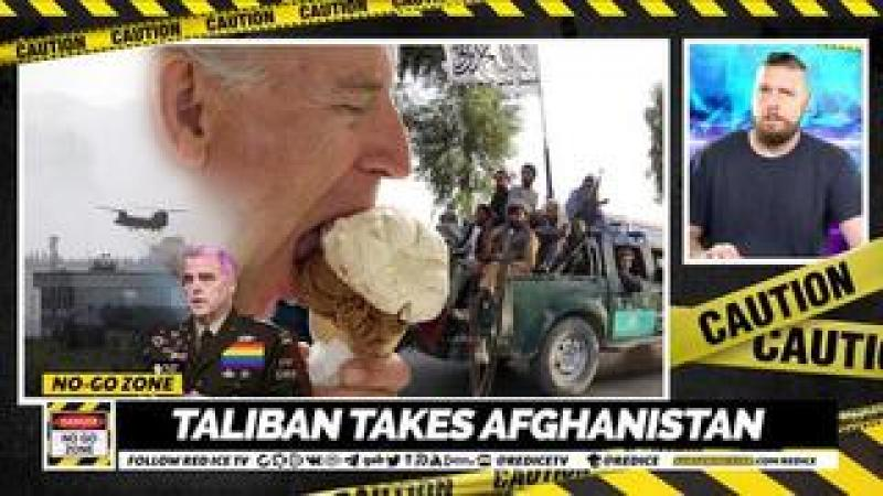 No-Go Zone: Taliban Takes Afghanistan