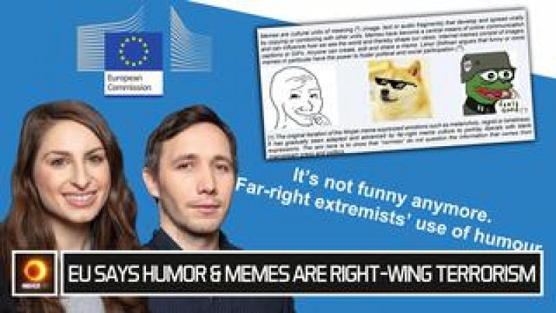 EU Says Humor amp; Memes Are Right-Wing Terrorism
