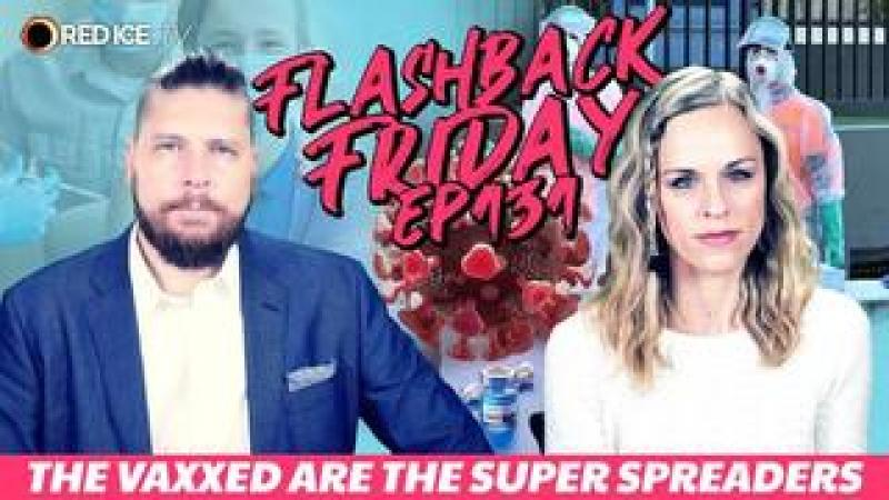The Vaxxed Are the Super Spreaders - FF Ep131