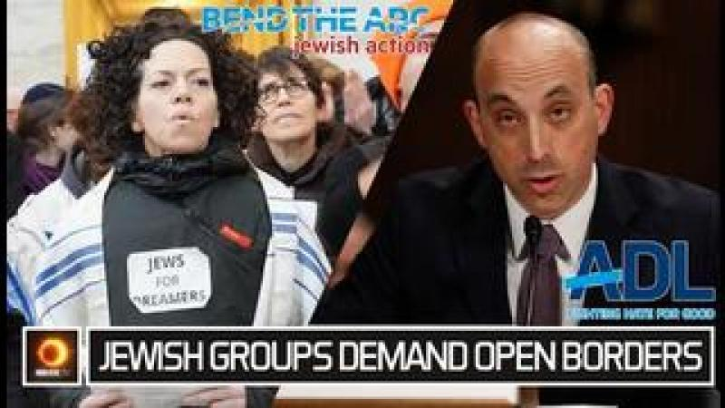 Jewish Groups Demand Open Borders